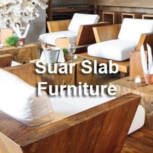 Bali Suar Slab Furniture Manufacturers